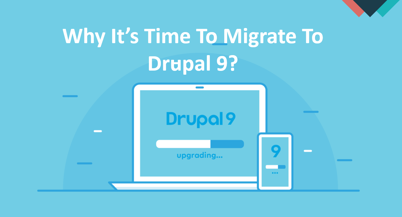 Why migrate away from Drupal 7 to Drupal 9?